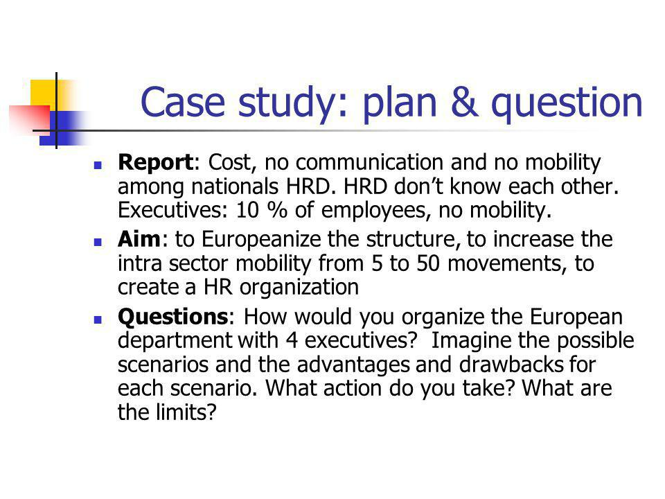 Case study: plan & question