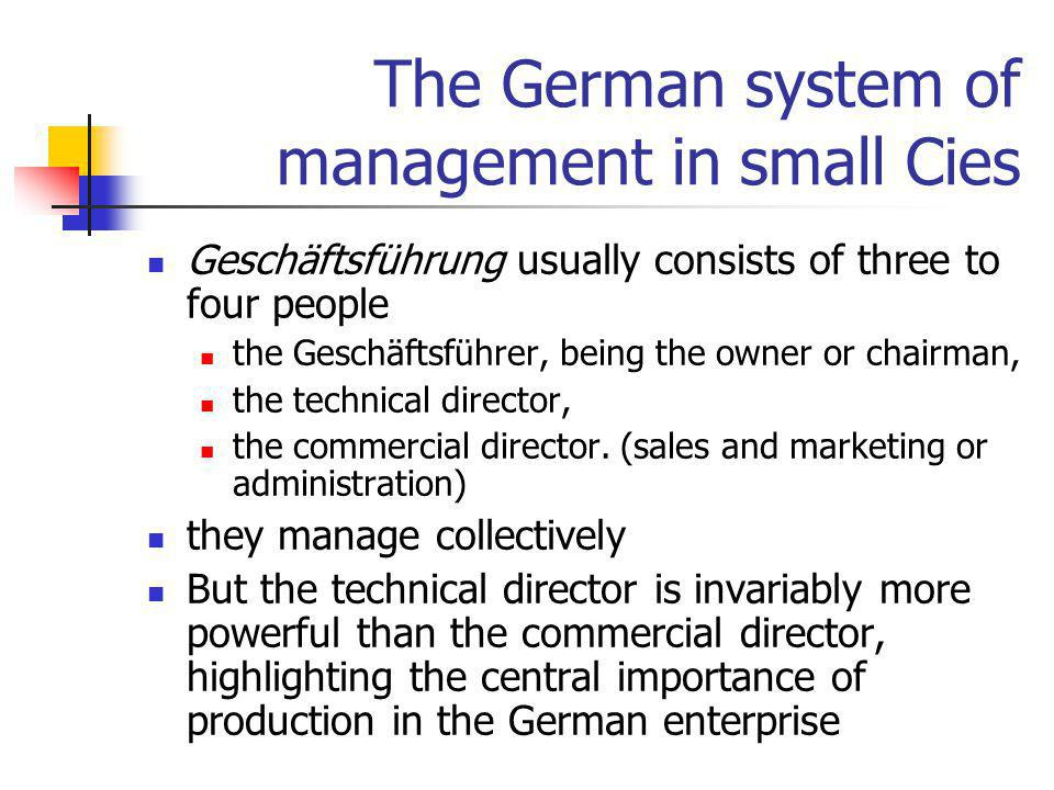 The German system of management in small Cies