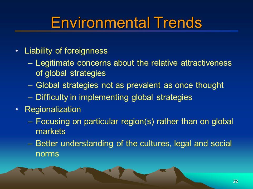Environmental Trends Liability of foreignness