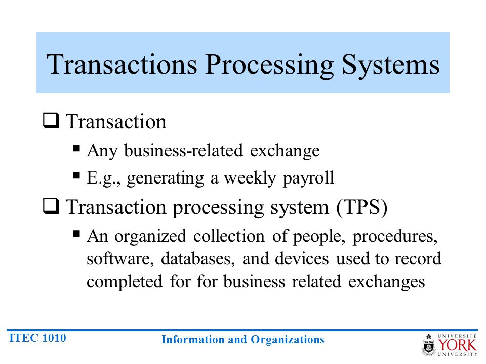 Transactions Processing Systems