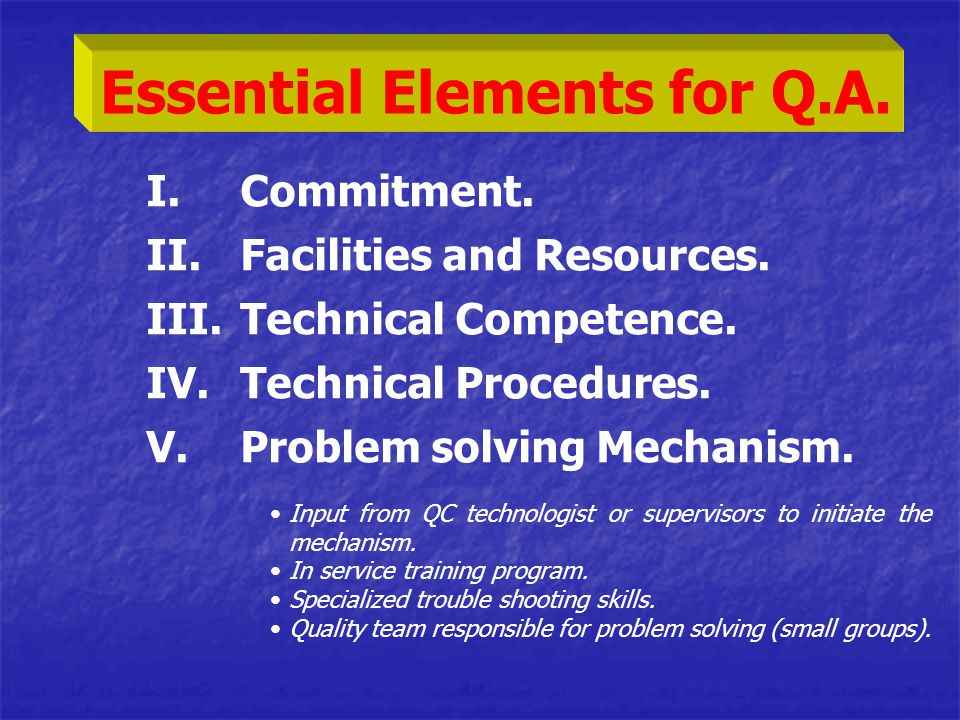 Essential Elements for Q.A.