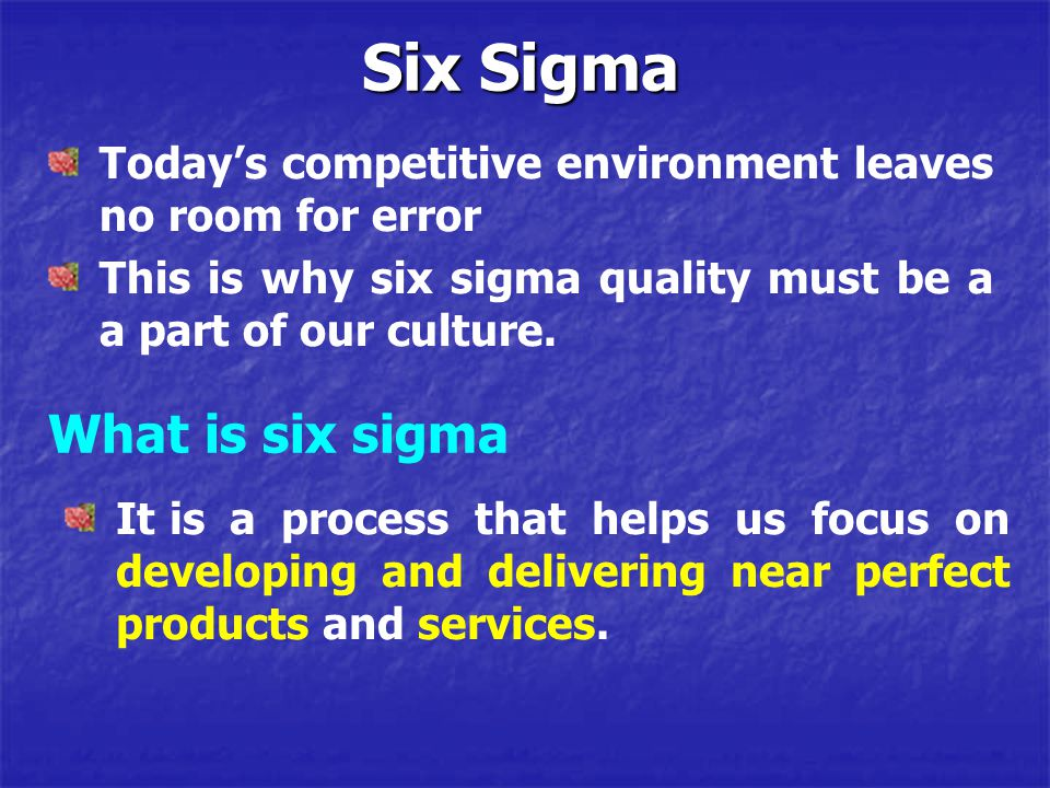 Six Sigma What is six sigma