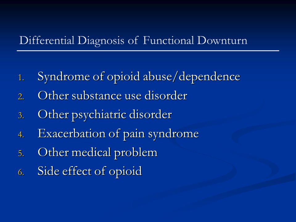 Syndrome of opioid abuse/dependence Other substance use disorder