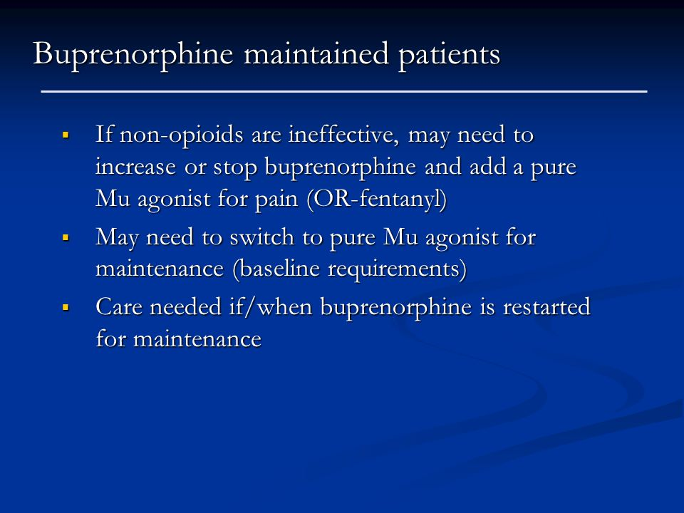 Buprenorphine maintained patients