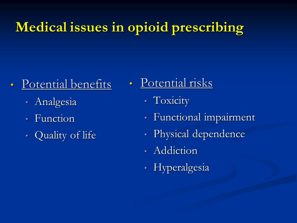 Medical issues in opioid prescribing
