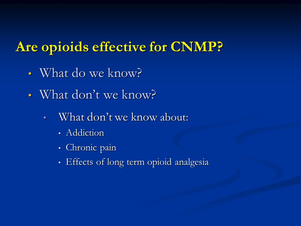Are opioids effective for CNMP
