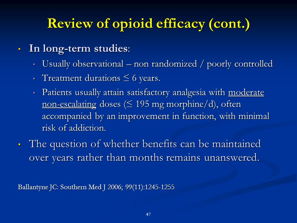 Review of opioid efficacy (cont.)