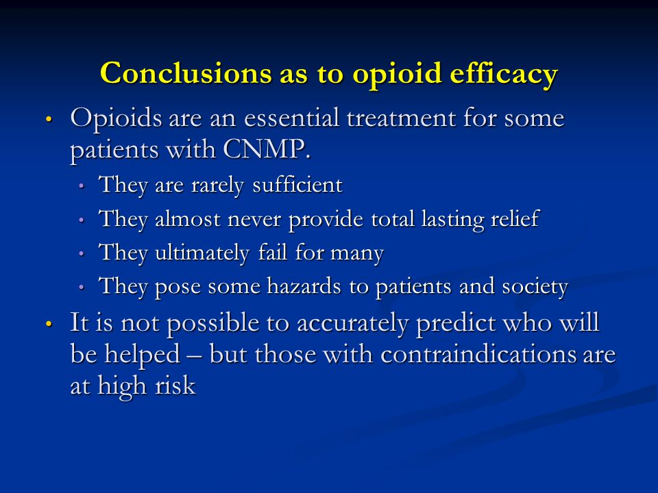 Conclusions as to opioid efficacy