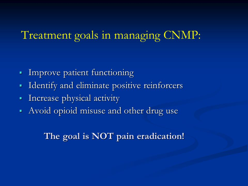Treatment goals in managing CNMP: