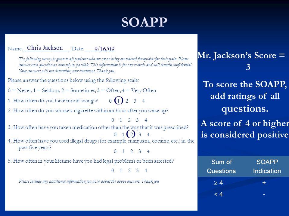 SOAPP О О Mr. Jackson's Score = 3