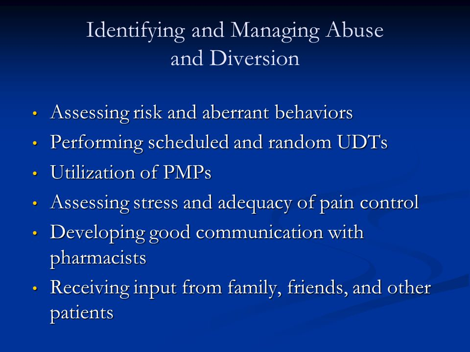 Identifying and Managing Abuse and Diversion