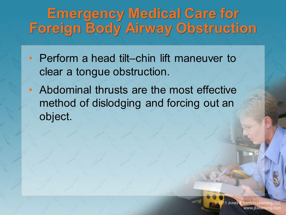 Emergency Medical Care for Foreign Body Airway Obstruction