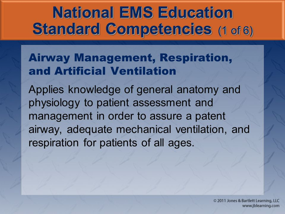 National EMS Education Standard Competencies (1 of 6)