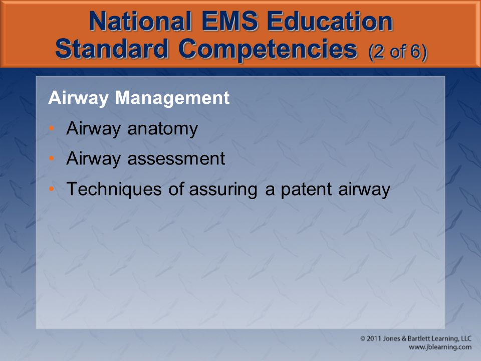 National EMS Education Standard Competencies (2 of 6)