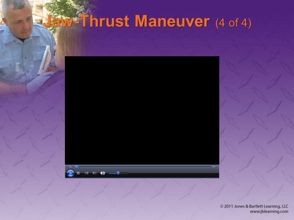 Jaw-Thrust Maneuver (4 of 4)