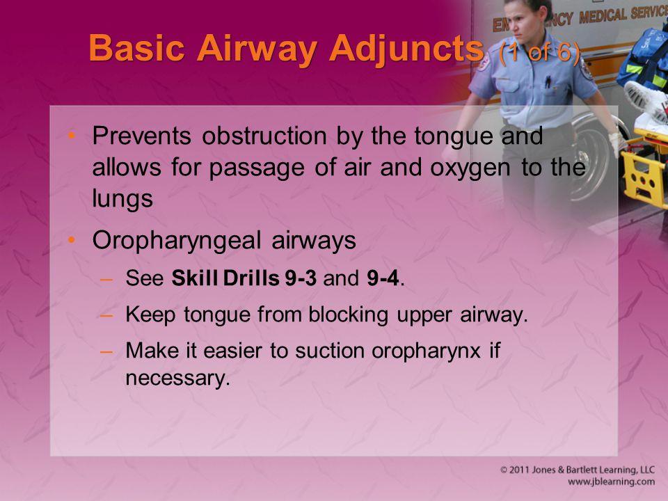 Basic Airway Adjuncts (1 of 6)