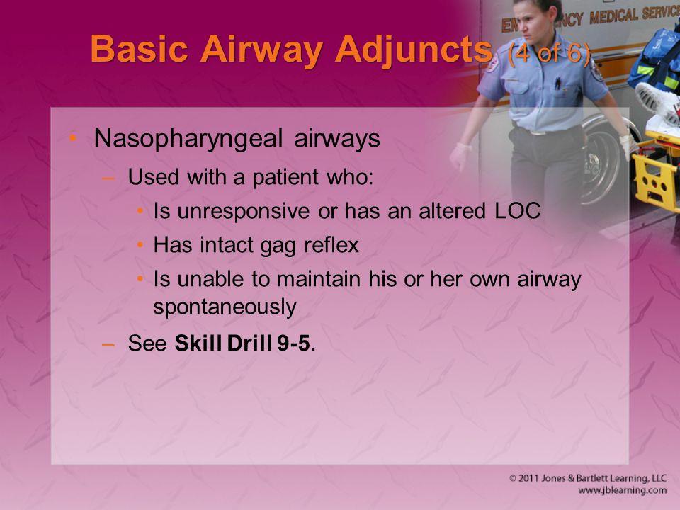 Basic Airway Adjuncts (4 of 6)