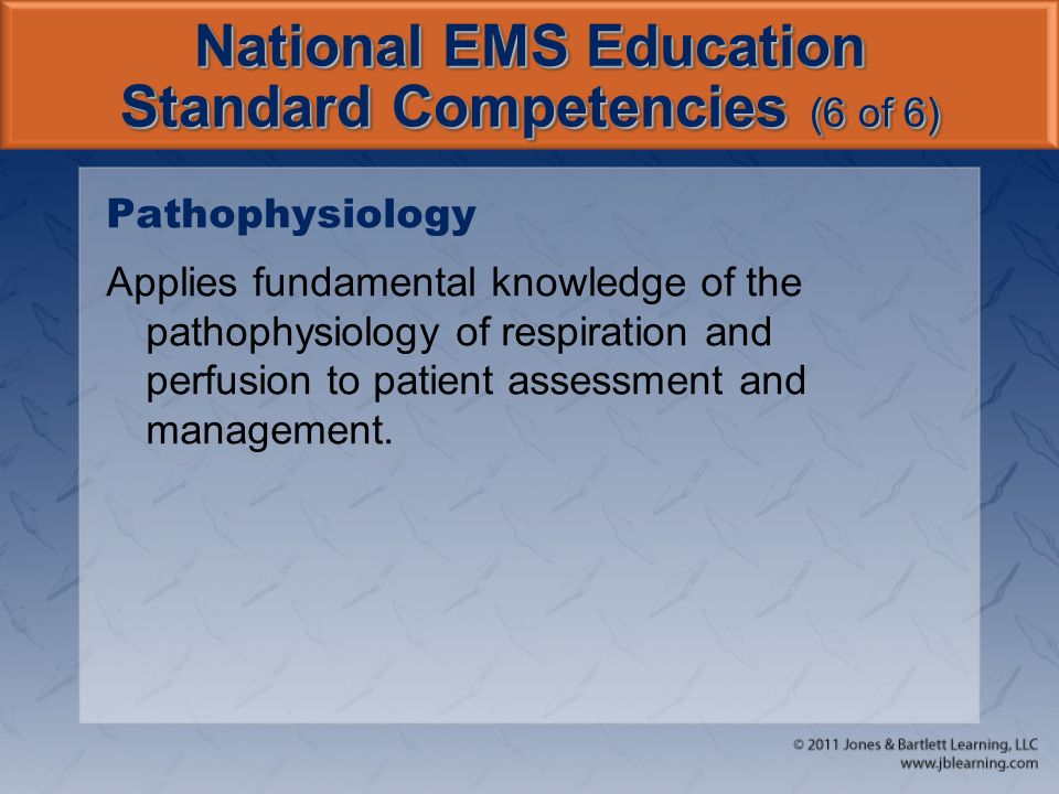 National EMS Education Standard Competencies (6 of 6)