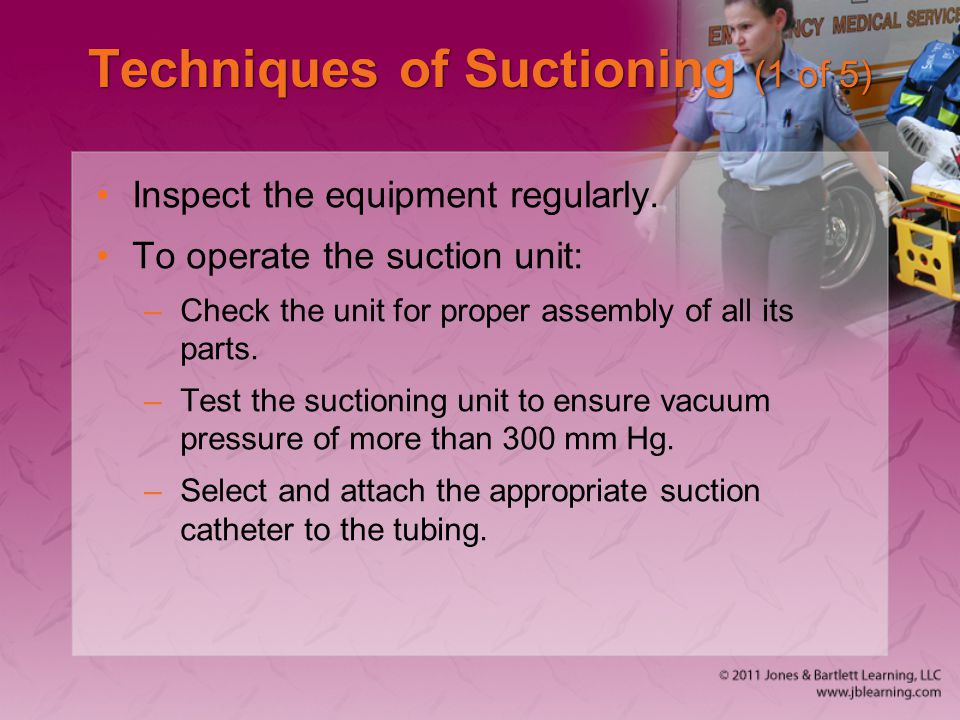 Techniques of Suctioning (1 of 5)