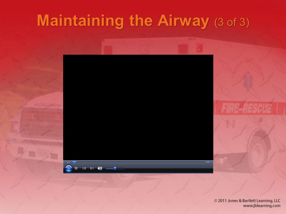 Maintaining the Airway (3 of 3)
