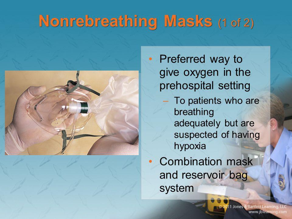 Nonrebreathing Masks (1 of 2)
