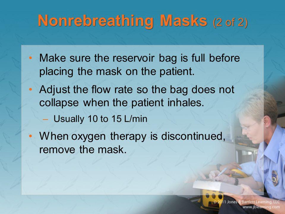 Nonrebreathing Masks (2 of 2)