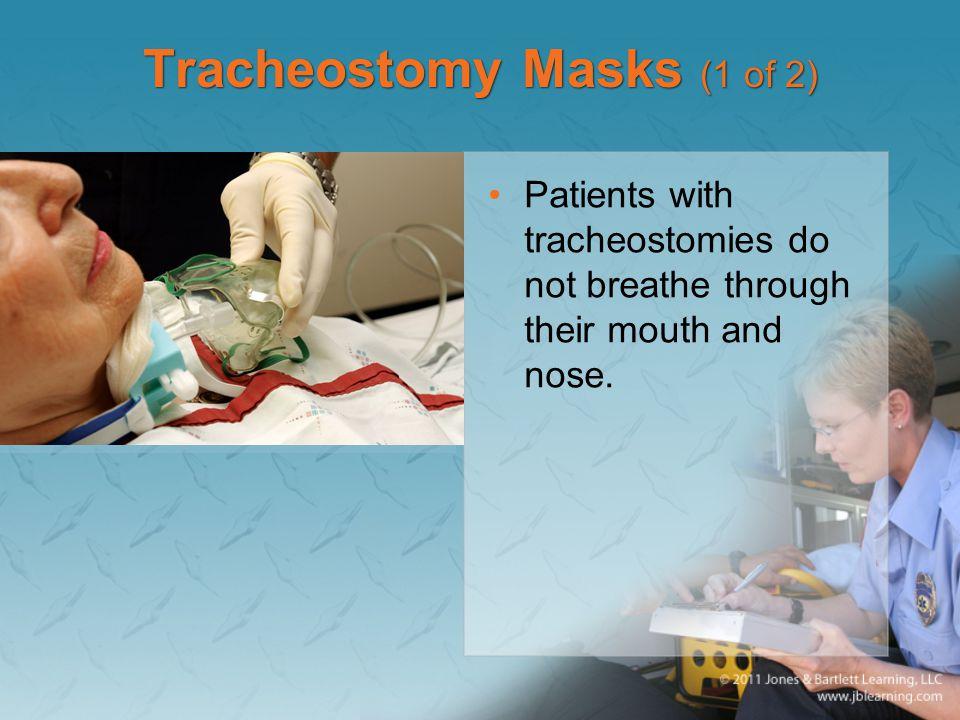 Tracheostomy Masks (1 of 2)
