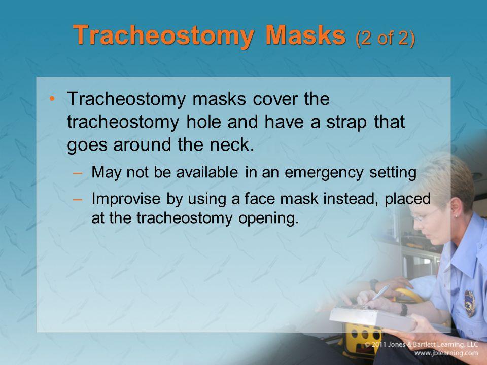 Tracheostomy Masks (2 of 2)