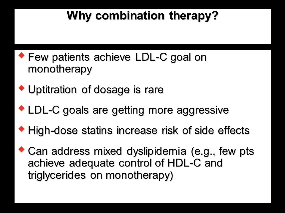 Why combination therapy