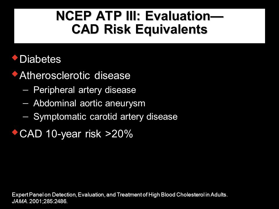 NCEP ATP III: Evaluation— CAD Risk Equivalents