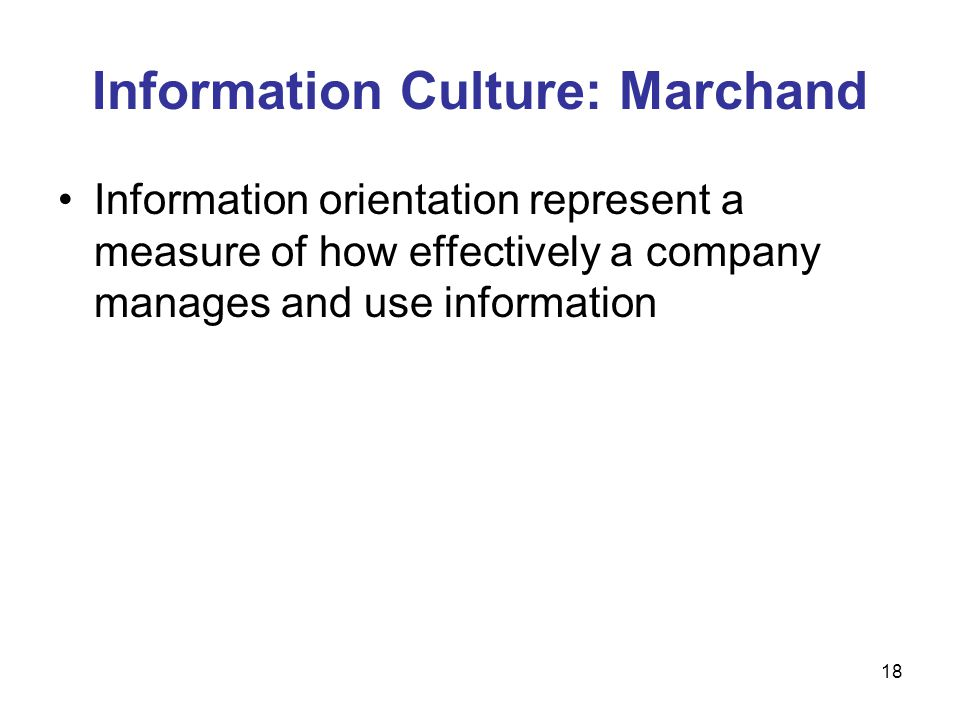 Information Culture: Marchand