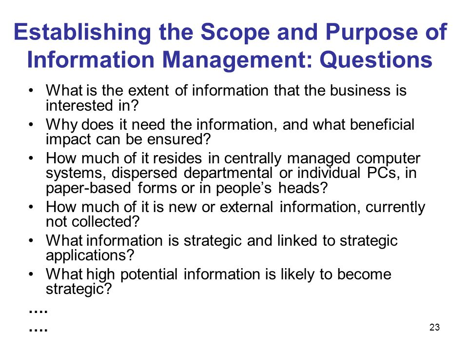 Establishing the Scope and Purpose of Information Management: Questions
