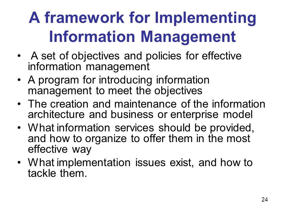 A framework for Implementing Information Management