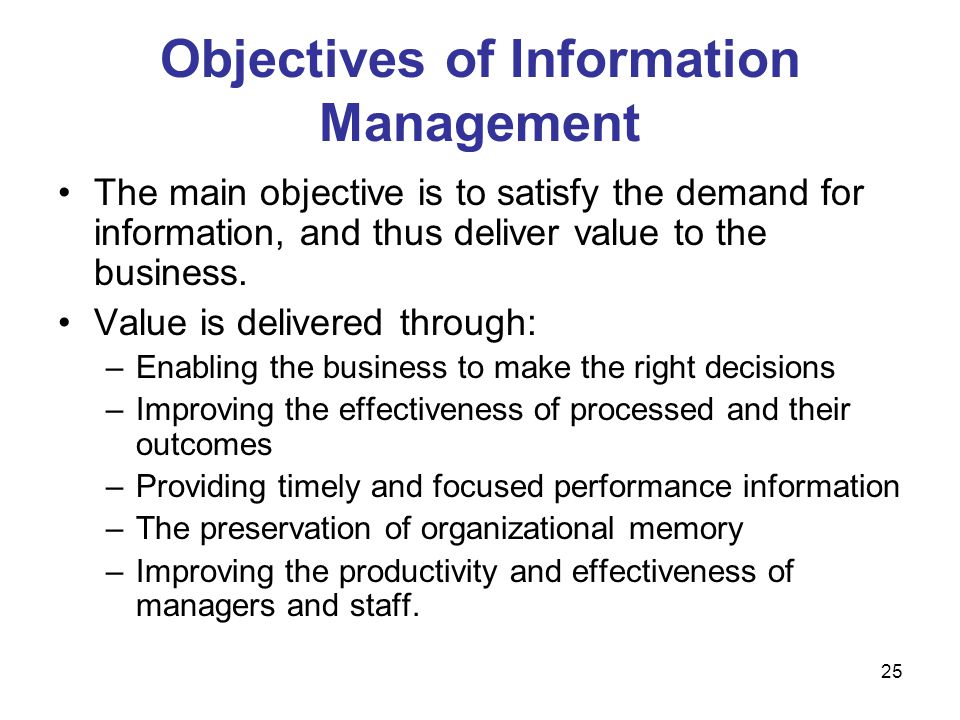 Objectives of Information Management