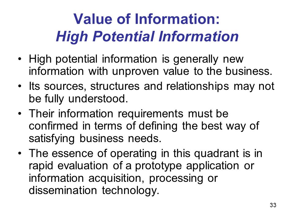 Value of Information: High Potential Information