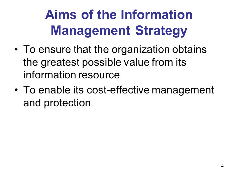 Aims of the Information Management Strategy