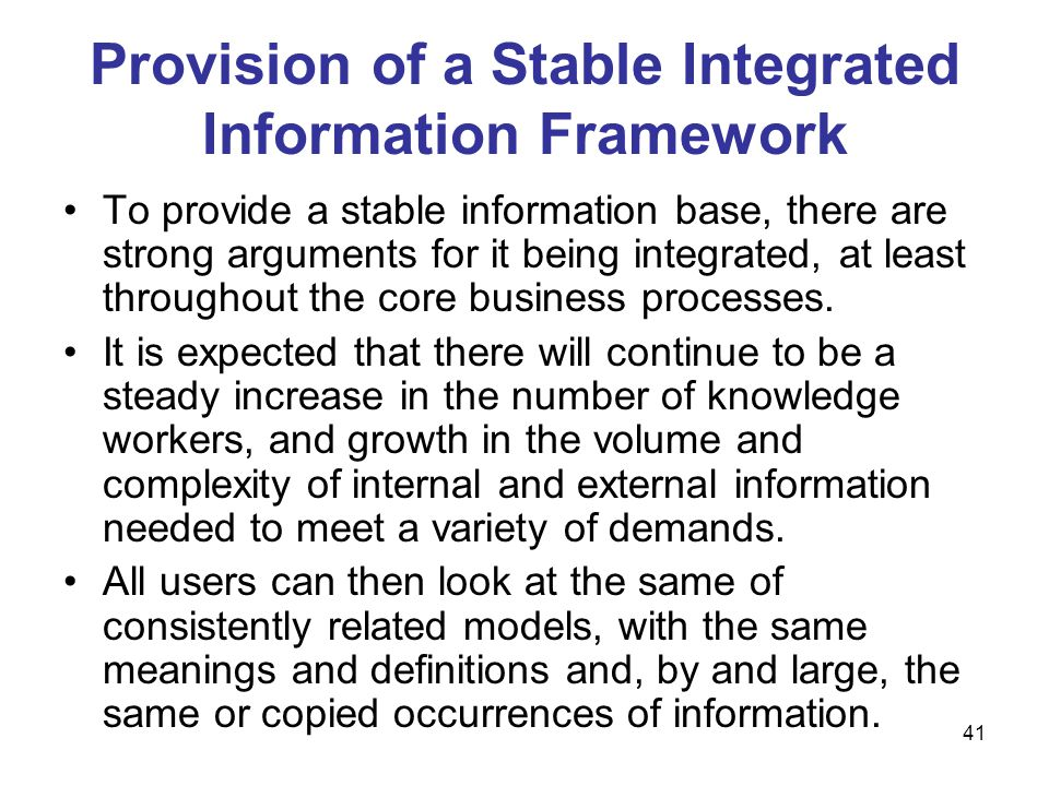 Provision of a Stable Integrated Information Framework