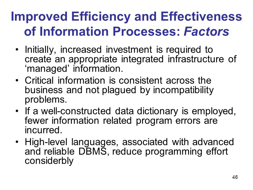 Improved Efficiency and Effectiveness of Information Processes: Factors