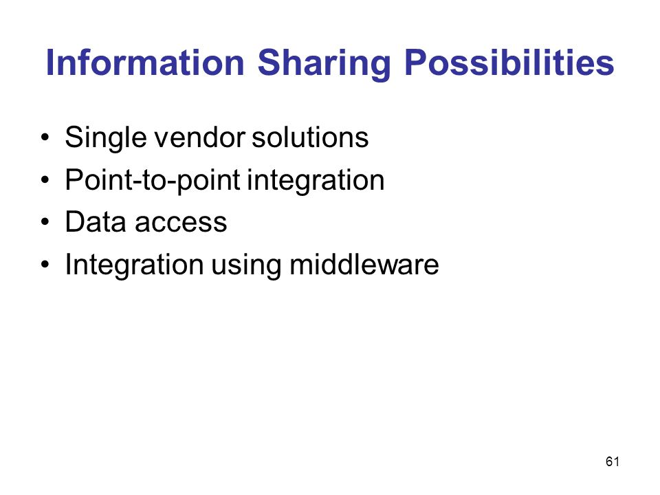 Information Sharing Possibilities