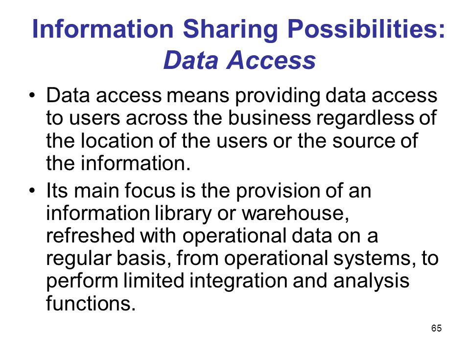 Information Sharing Possibilities: Data Access