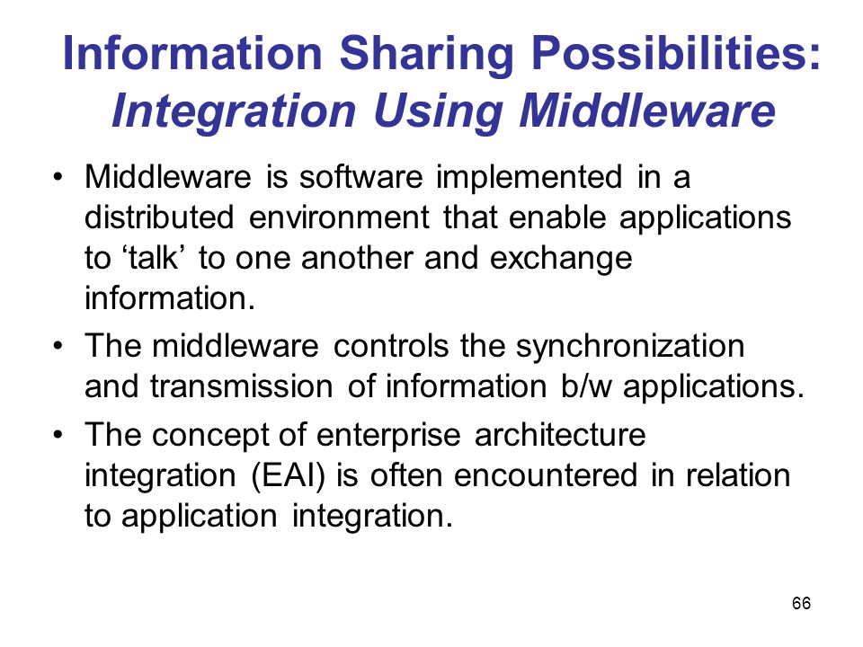 Information Sharing Possibilities: Integration Using Middleware