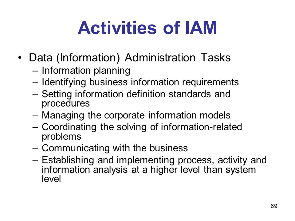 Activities of IAM Data (Information) Administration Tasks