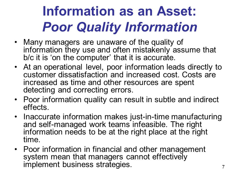 Information as an Asset: Poor Quality Information