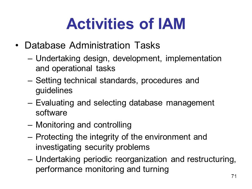 Activities of IAM Database Administration Tasks