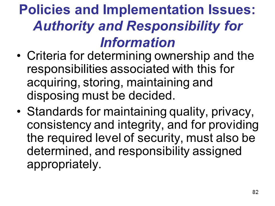 Policies and Implementation Issues: Authority and Responsibility for Information