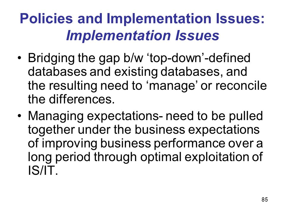 Policies and Implementation Issues: Implementation Issues