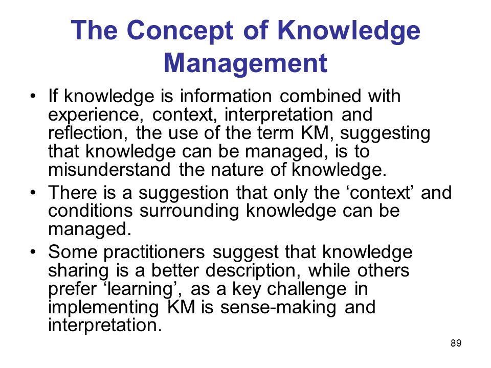 The Concept of Knowledge Management