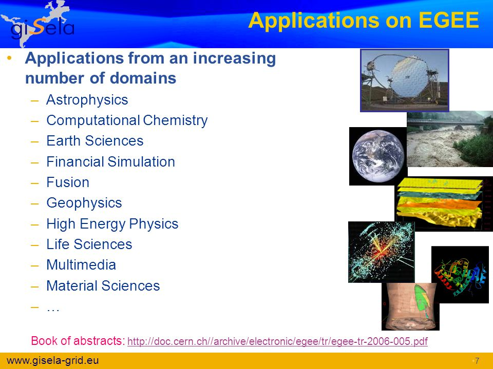 Applications on EGEE Applications from an increasing number of domains