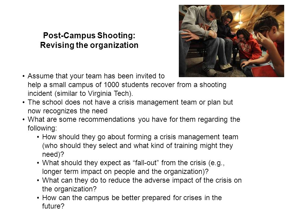 Post-Campus Shooting: Revising the organization
