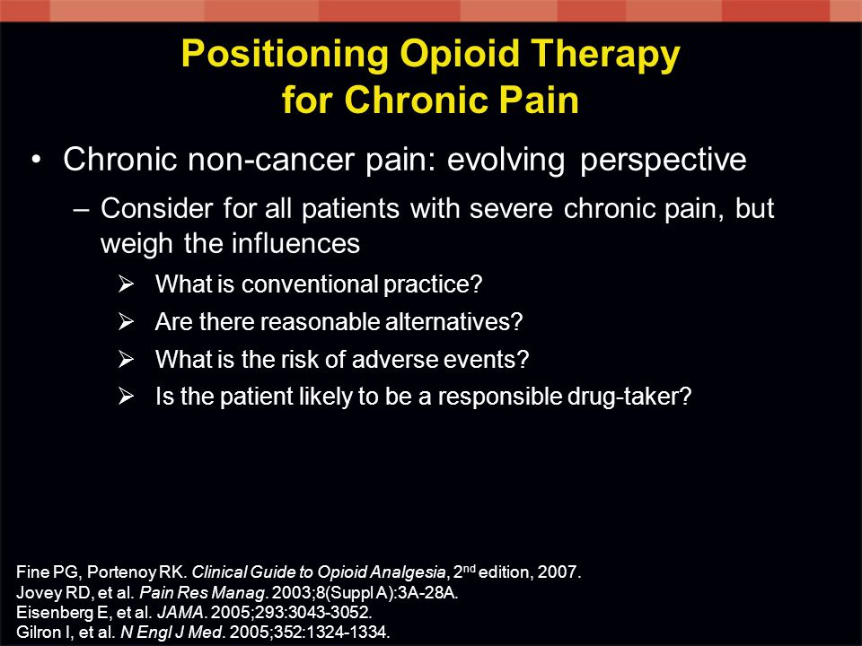 Positioning Opioid Therapy for Chronic Pain